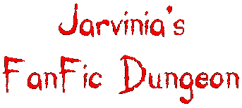 Jarvinia's FanFic Dungeon